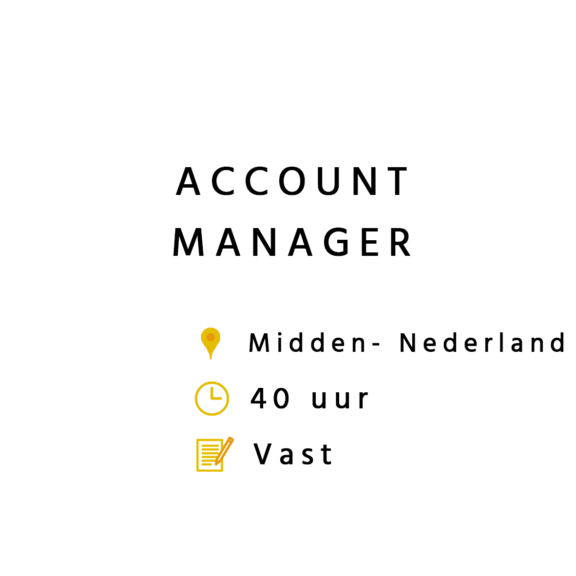 Accountmanager Midden
